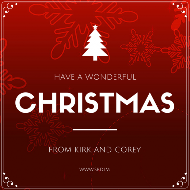 Have a Wonderful Christmas, from Kirk and Corey at Secure by Design